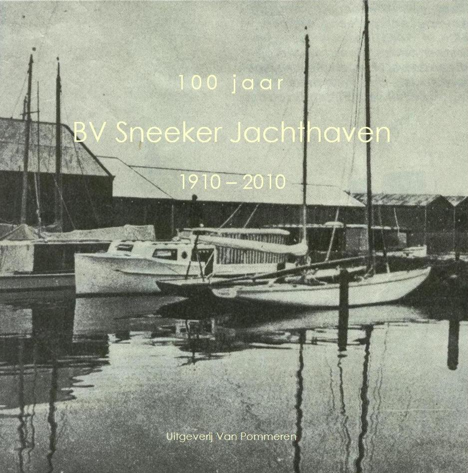 100 jaar BV Sneeker Jachthaven