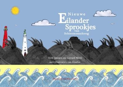 Nieuwe Eilander Sprookjes van Schiermonnikoog